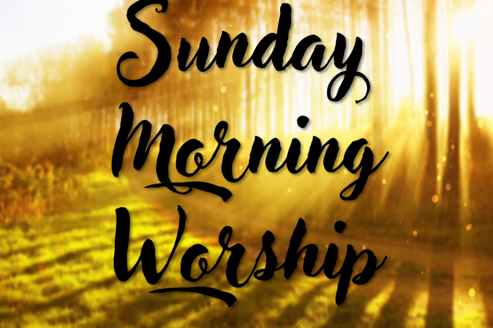 Sunday Morning Service – June 23, 2019