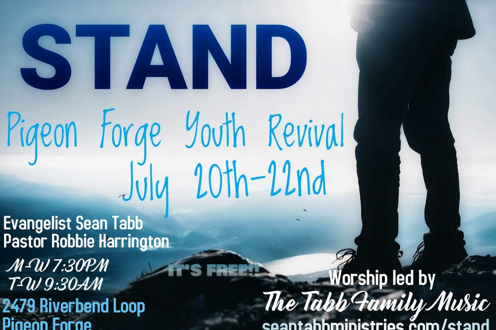 July 20-22 – STAND Youth Revival