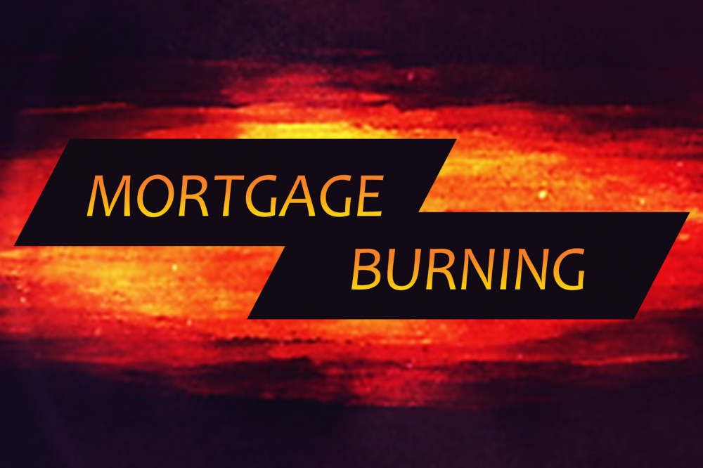 Nov 1 – Mortgage Burning